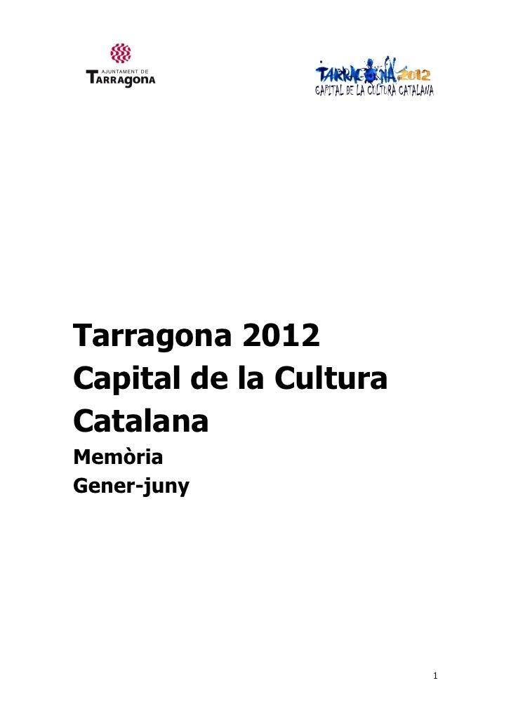 Tarragona 2012Capital de la CulturaCatalanaMemòriaGener-juny                        1