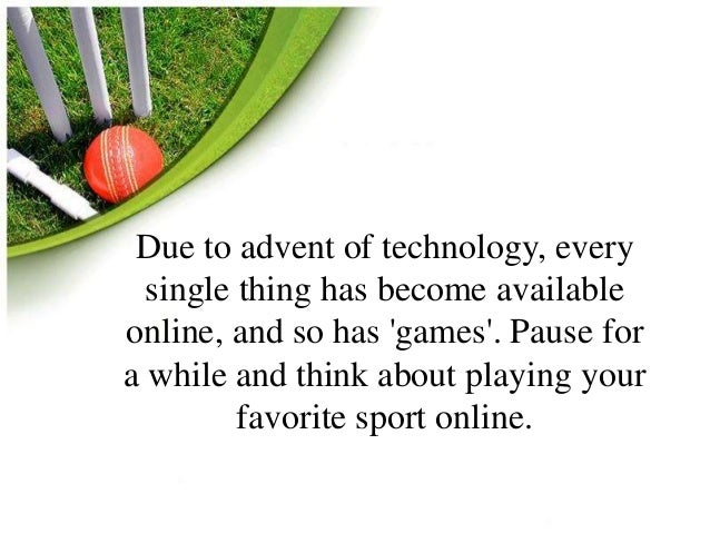 Due to advent of technology, every  single thing has become available  online, and so has 'games'. Pause for  a while and ...