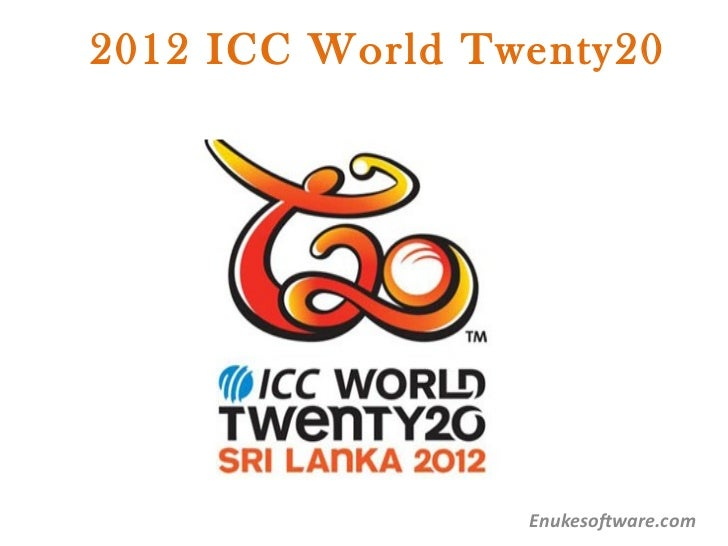 2012 ICC World Twenty20                 Enukesoftware.com
