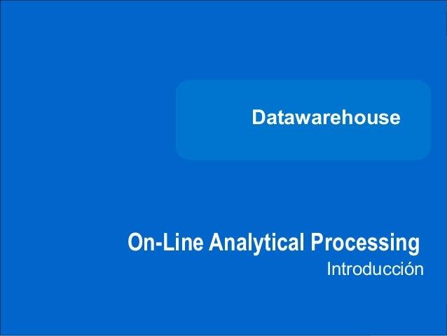 DATAWAREHOUSE                          Datawarehouse              On-Line Analytical Processing                           ...
