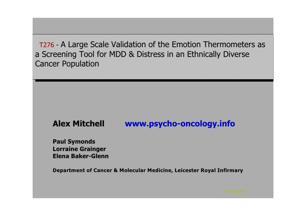 T276 - -A Large Scale Validation of the Emotion Thermometers as   T276 A Large Scale Validation of the Emotion Thermometer...