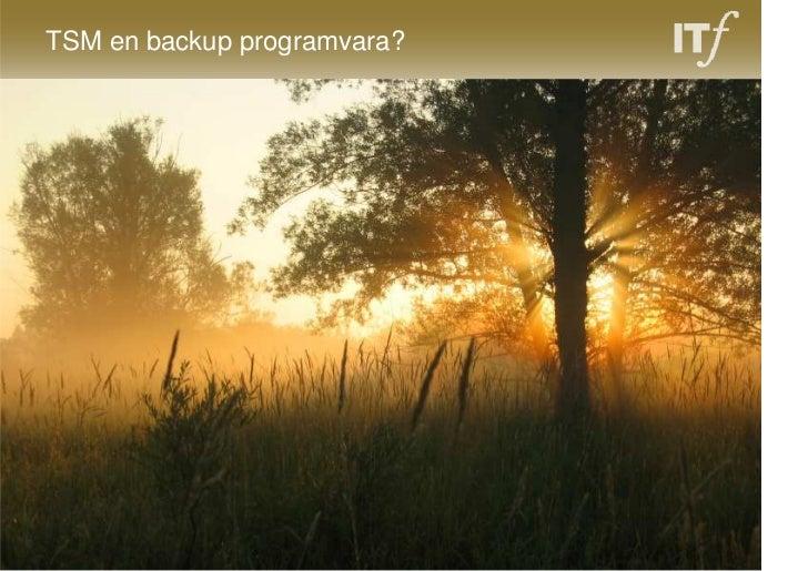 TSM en backup programvara?