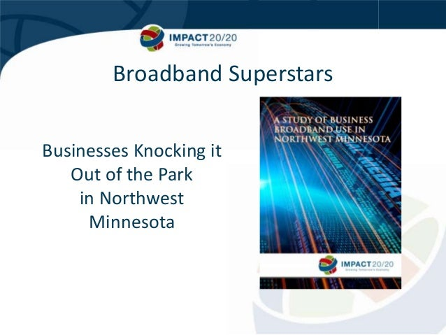 Broadband Superstars Businesses Knocking it Out of the Park in Northwest Minnesota