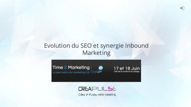 Evolution du SEO et synergie Inbound Marketing