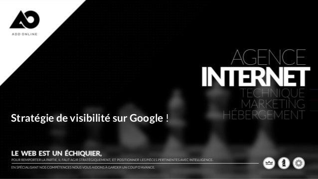 Stratégie de visibilité sur Google !