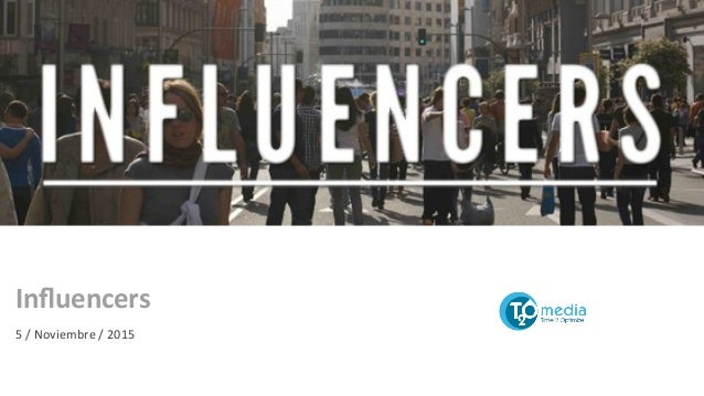 Influencers   5  /  Noviembre  /  2015