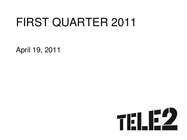 FIRST QUARTER 2011April 19, 2011