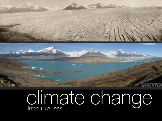 climate changeintro + causes