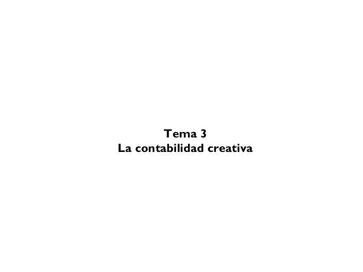Tema 3La contabilidad creativa
