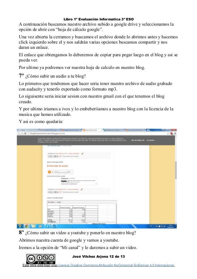 Libro 1º Evaluación Informatica 3º ESO A continuación buscamos nuestro archivo subido a google drive y seleccionamos la op...