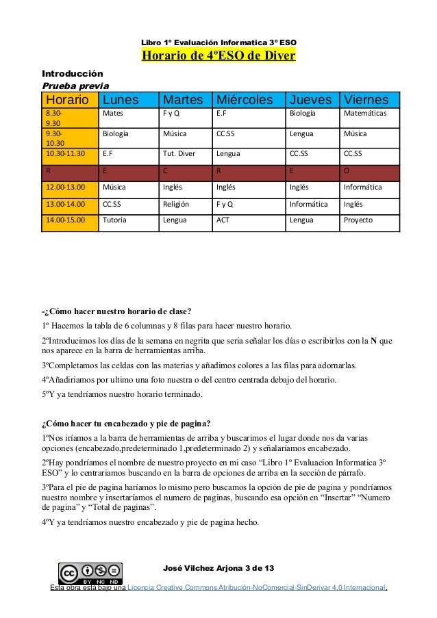 Libro 1º Evaluación Informatica 3º ESO Horario de 4ºESO de Diver Introducción Prueba previa Horario Lunes Martes Miércoles...