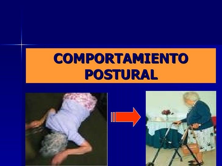 COMPORTAMIENTO POSTURAL