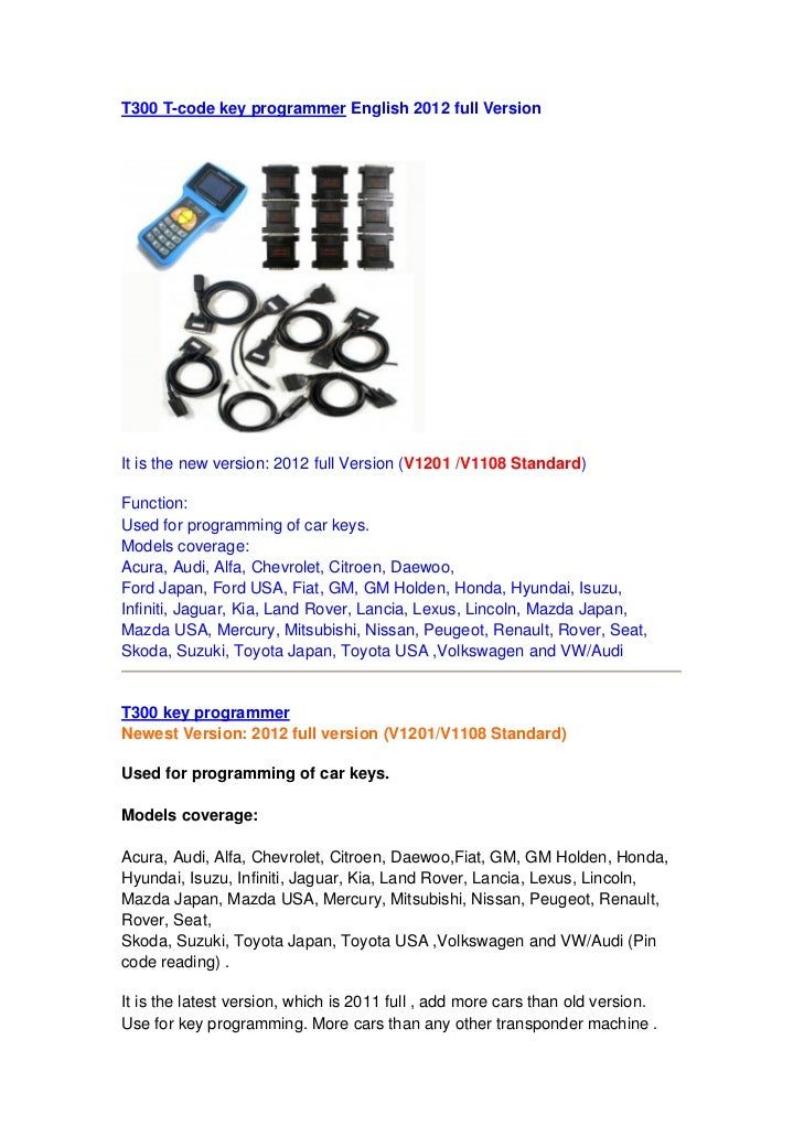 T300 T-code key programmer English 2012 full VersionIt is the new version: 2012 full Version (V1201 /V1108 Standard)Functi...