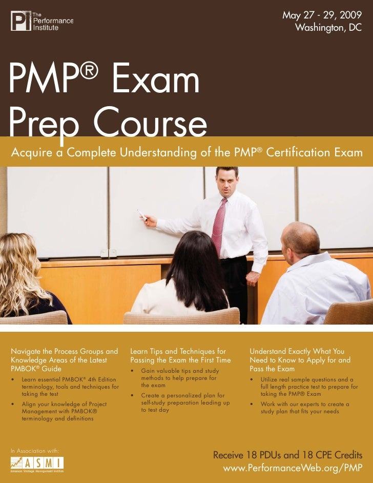 May 27 - 29, 2009                                        PMP® Exam Prep Course                                            ...
