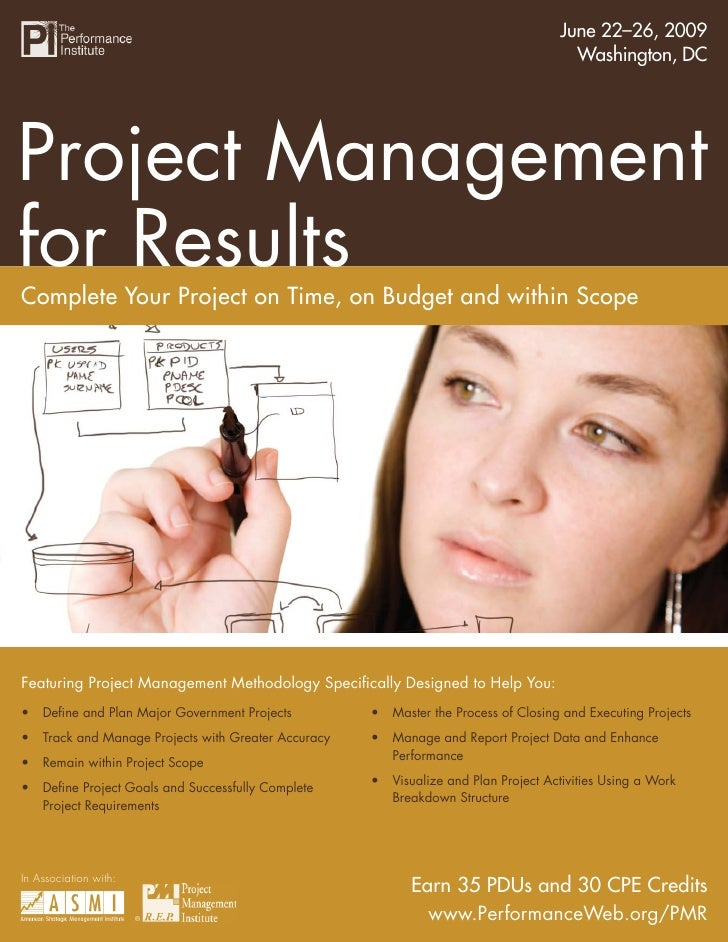 June 22–26, 2009                                   Project Management for Results                                         ...