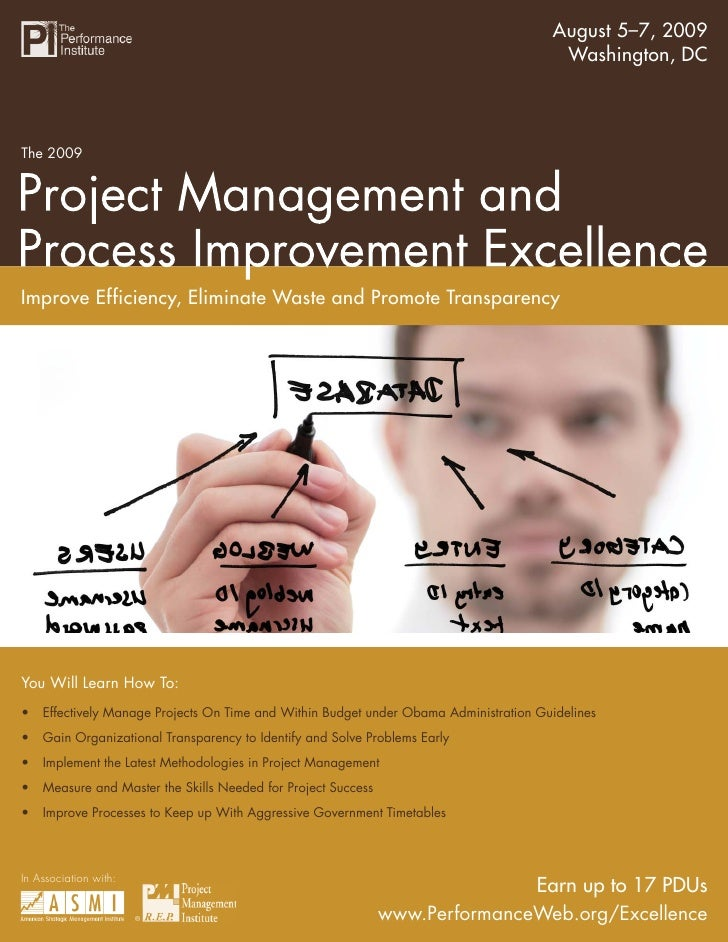 August 5–7, 2009     The 2009 Summit on Project Management and Process Improvement Excellence                             ...
