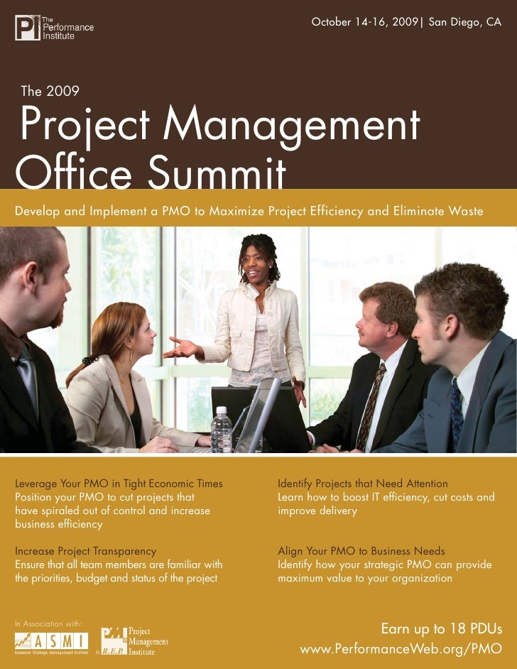 The 2009 Project Management Office Summit2009  San Diego, CA                                                        October...