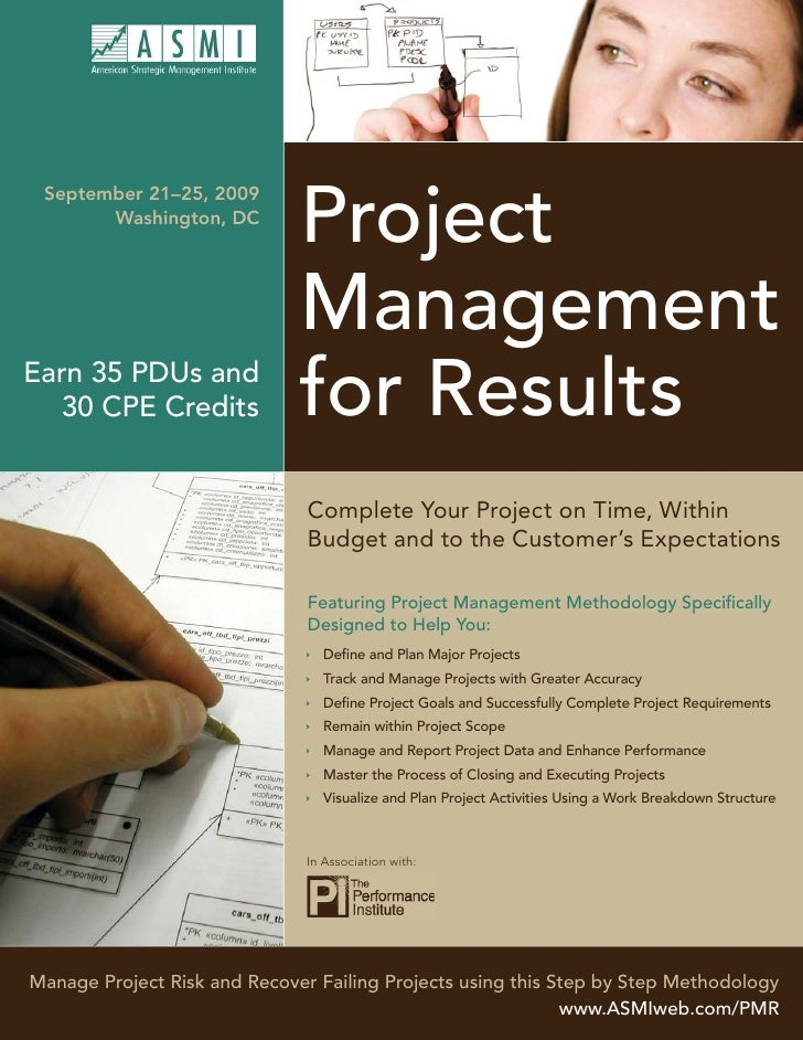 Project  September 21–25, 2009        Washington, DC                                   Management Earn 35 PDUs and    30 C...