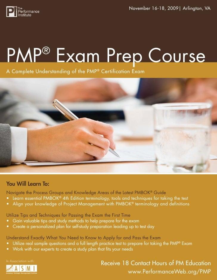 November 16-18, 2009| Arlington, VA                                       PMP® Exam Prep Course                           ...