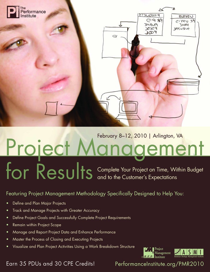 Project Management for Results                                                         February 8–12, 2010 | Arlington, VA...