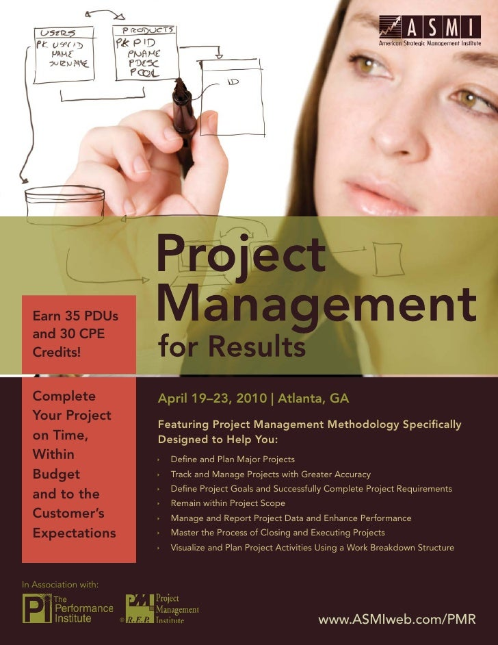 Project Management for Results       Earn 35 PDUs   and 30 CPE   Credits!     Complete                 April 19–23, 2010 |...
