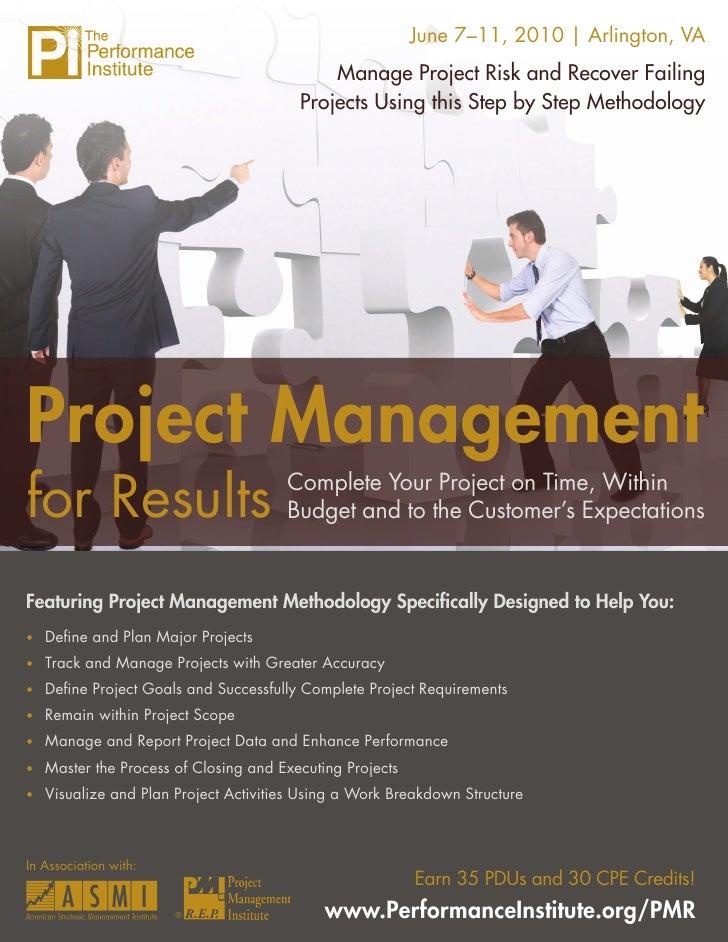 June 7–11, 2010 | Arlington, VA                                               Manage Project Risk and Recover Failing     ...