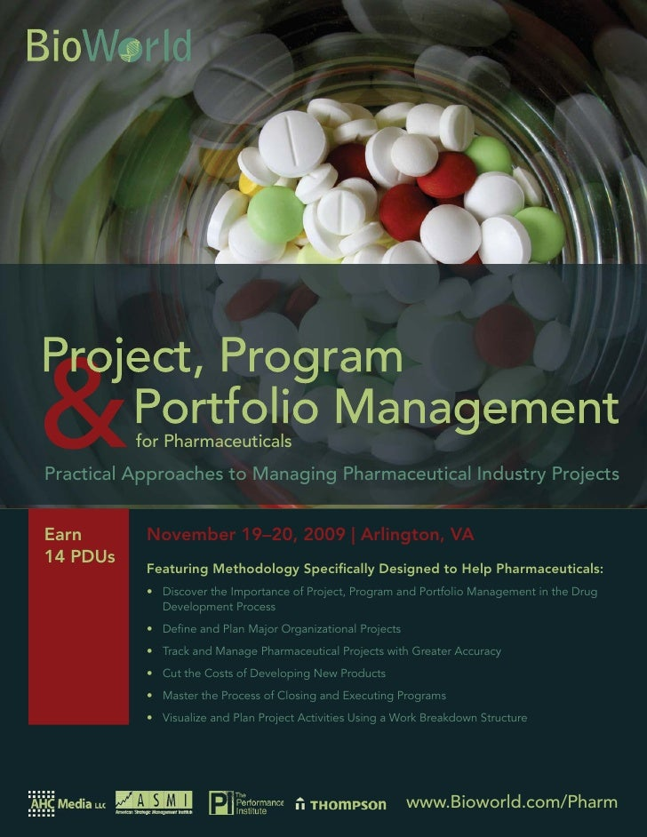 Project, Program and Portfolio Management for Pharmaceuticals                for Pharmaceuticals Practical Approaches to M...