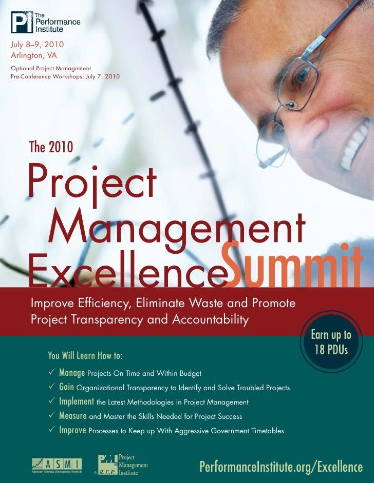 July 8–9, 2010 Arlington, VA Optional Project Management Pre-Conference Workshops: July 7, 2010           The 2010        ...
