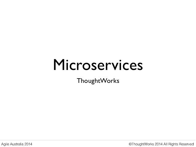 Microservices ThoughtWorks