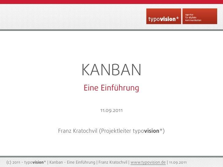 KANBAN                                           Eine Einführung                                                    11.09....
