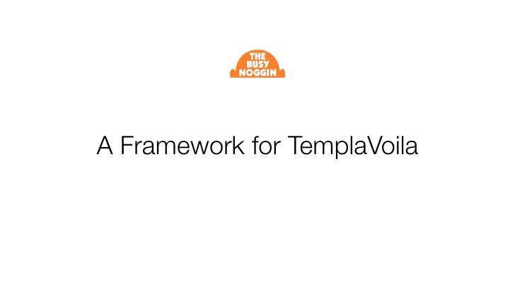 A Framework for TemplaVoila