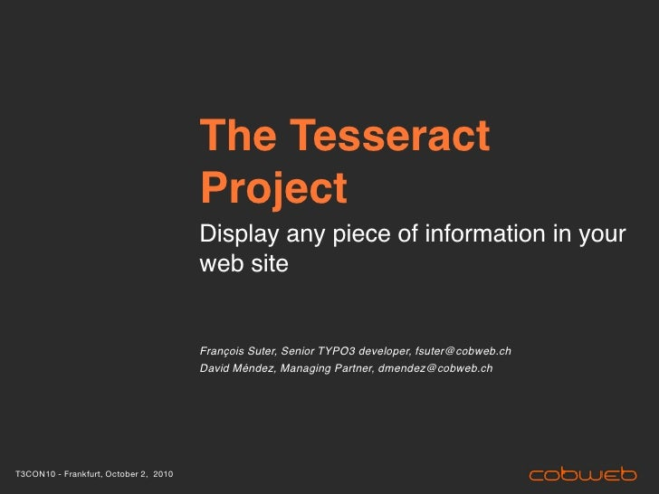 T3CON10: The Tesseract Project for TYPO3