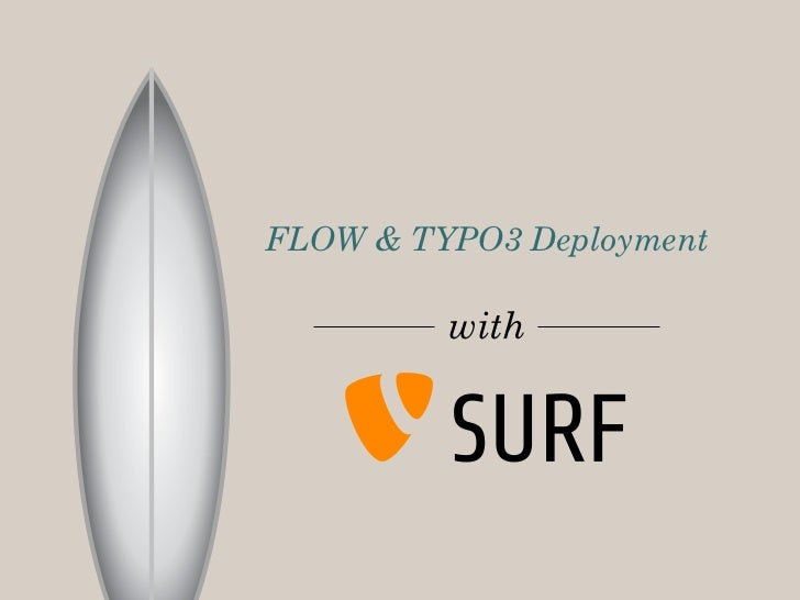FLOW & TYPO3 Deployment         with