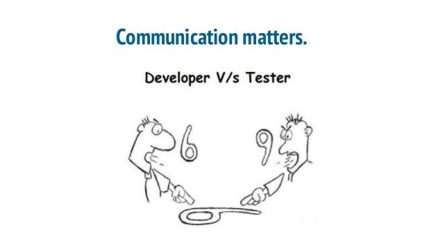 Communication matters.