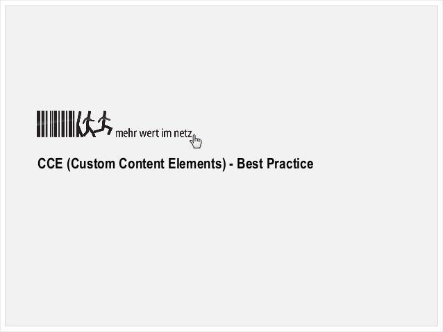 0T3DD17 Malmö, Nicole Cordes, CCE (Custom Content Elements) - Best Practice, CPS-IT Mehr Wert im Netz CCE (Custom Content ...