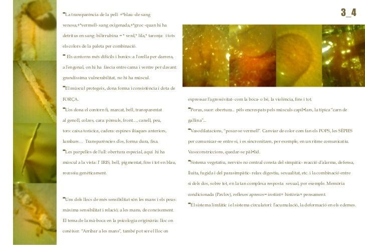 -La transparència de la pell: +*blau -de sang                                                                             ...