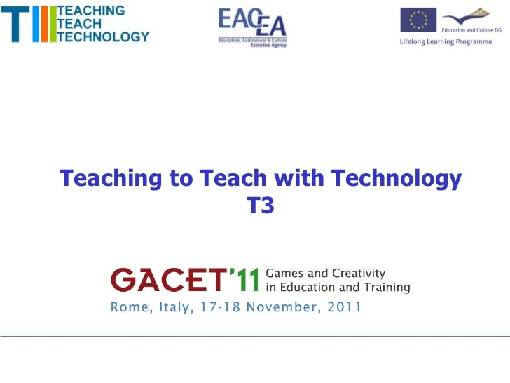 Teaching to Teach with Technology T3