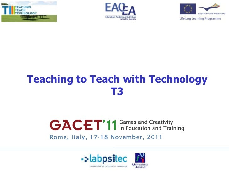 Teaching to Teach with Technology                T3            PARTNER LOGO