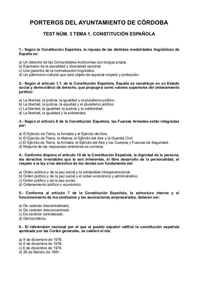 PORTEROS DEL AYUNTAMIENTO DE CÓRDOBA TEST NÚM. 3 TEMA 1. CONSTITUCIÓN ESPAÑOLA 1.- Según la Constitución Española, la riqu...