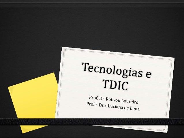 Parte 1 Conceitos de Tecnologia e Tecnologia Digital
