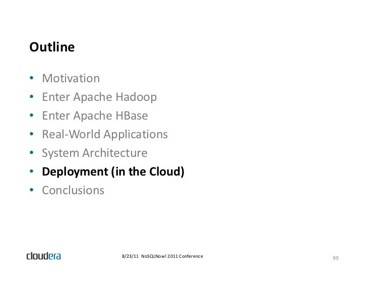 Cloud Deployments with Apache Hadoop and Apache HBase