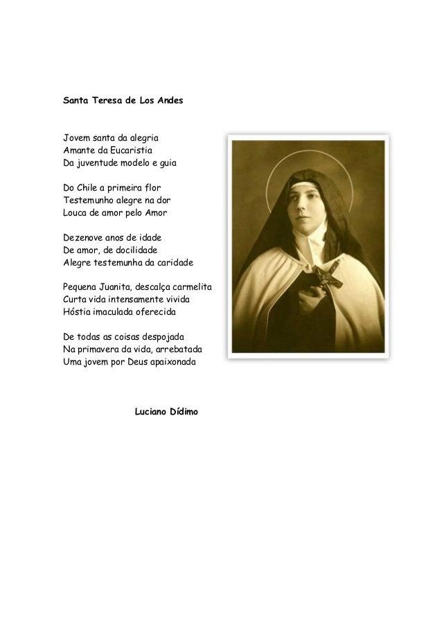 Santa Teresa de Los Andes Jovem santa da alegria Amante da Eucaristia Da juventude modelo e guia Do Chile a primeira flor ...