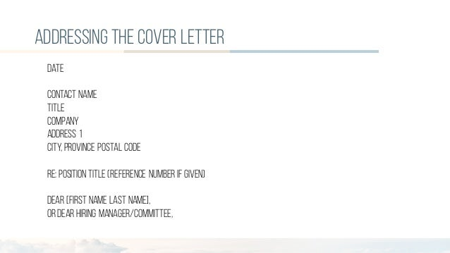 ... 6. Addressing The Cover Letter Date Contact Name ...