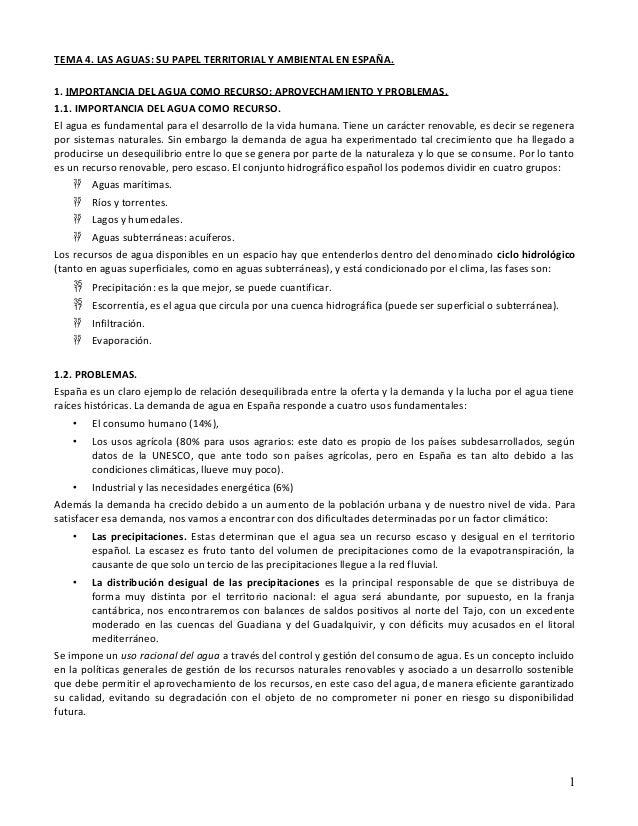 TEMA 4. LAS AGUAS: SU PAPEL TERRITORIAL Y AMBIENTAL EN ESPAÑA.1. IMPORTANCIA DEL AGUA COMO RECURSO: APROVECHAMIENTO Y PROB...