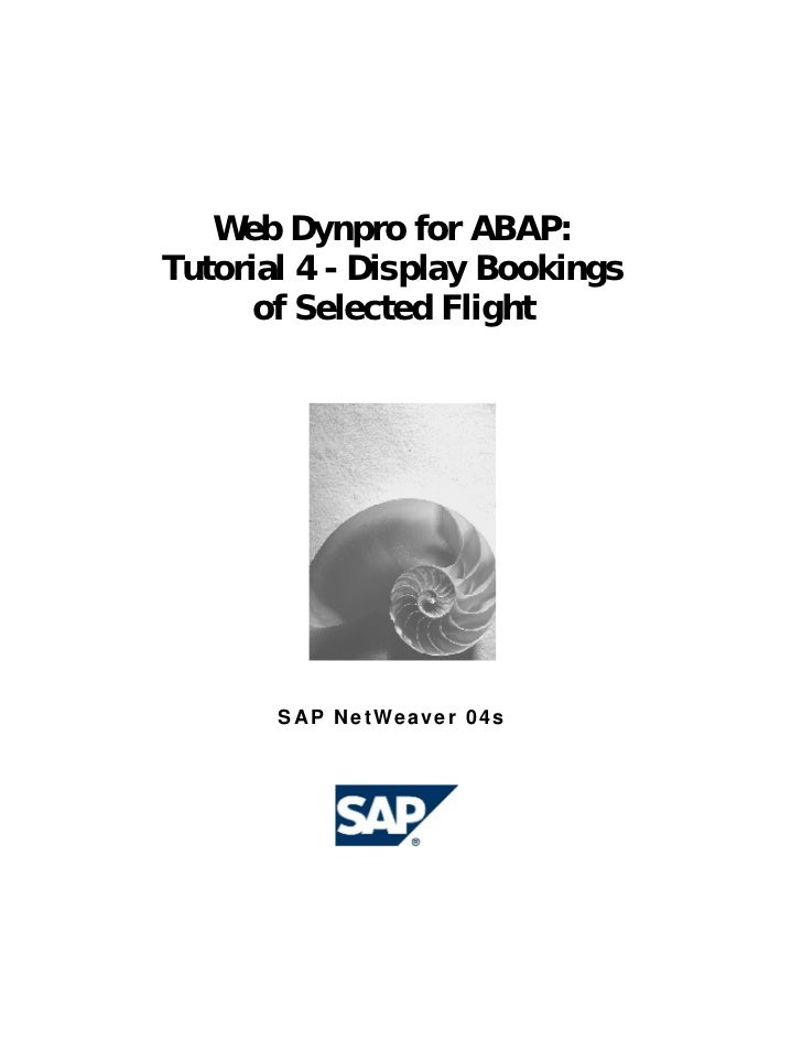 Web Dynpro for ABAP:Tutorial 4 - Display Bookings      of Selected Flight       SAP NetWeaver 04s