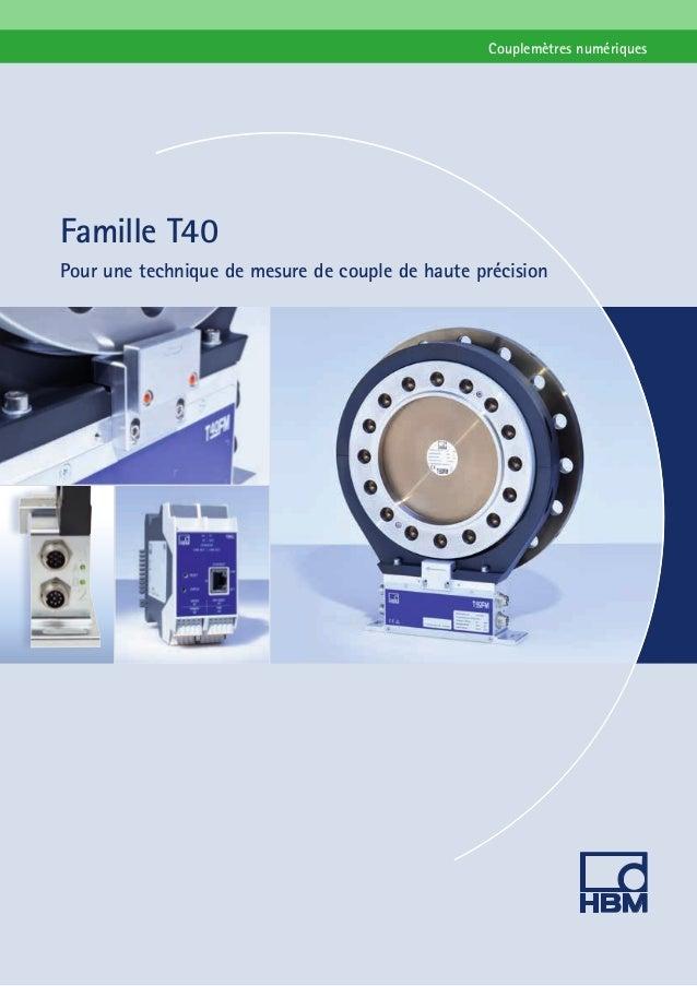 Couplemètres numériques  Famille T40 Pour une technique de mesure de couple de haute précision