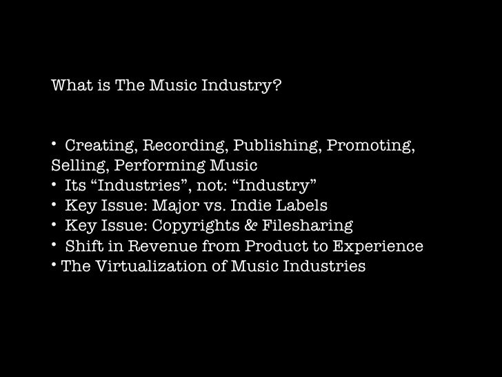 issues of the music industry The uk music industry is responsible for around 540,000 tonnes of greenhouse gas emissions a year, according to researchers from the uk and us from environmentalresearchweb, part of the guardian.