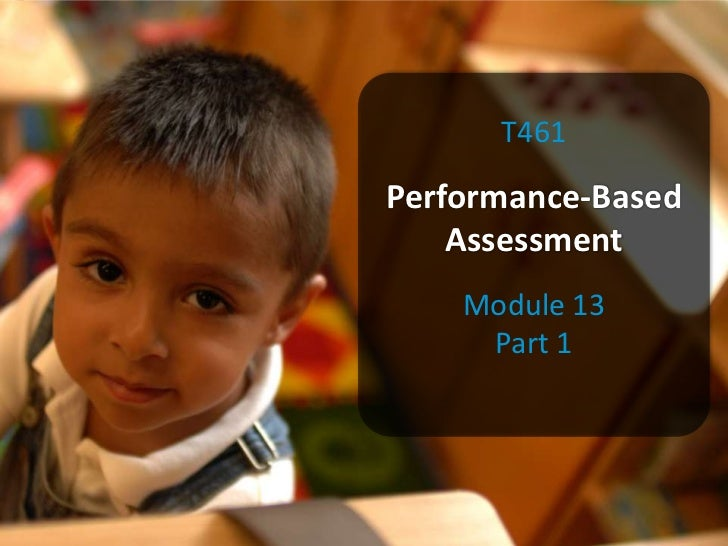 T461Performance-Based    Assessment    Module 13     Part 1