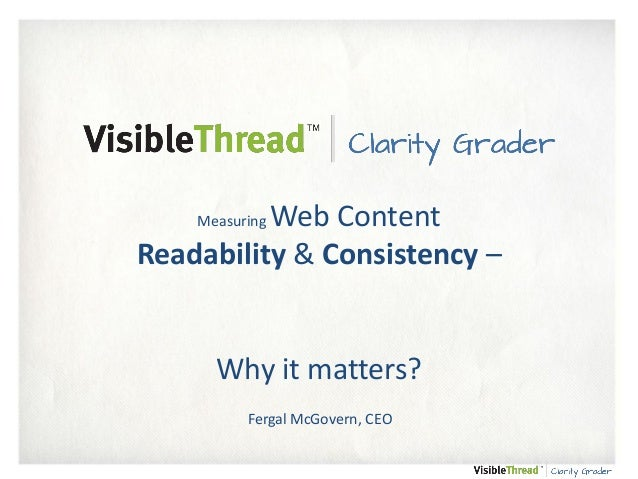 Web Content Readability & Consistency – Measuring  Why it matters? Fergal McGovern, CEO