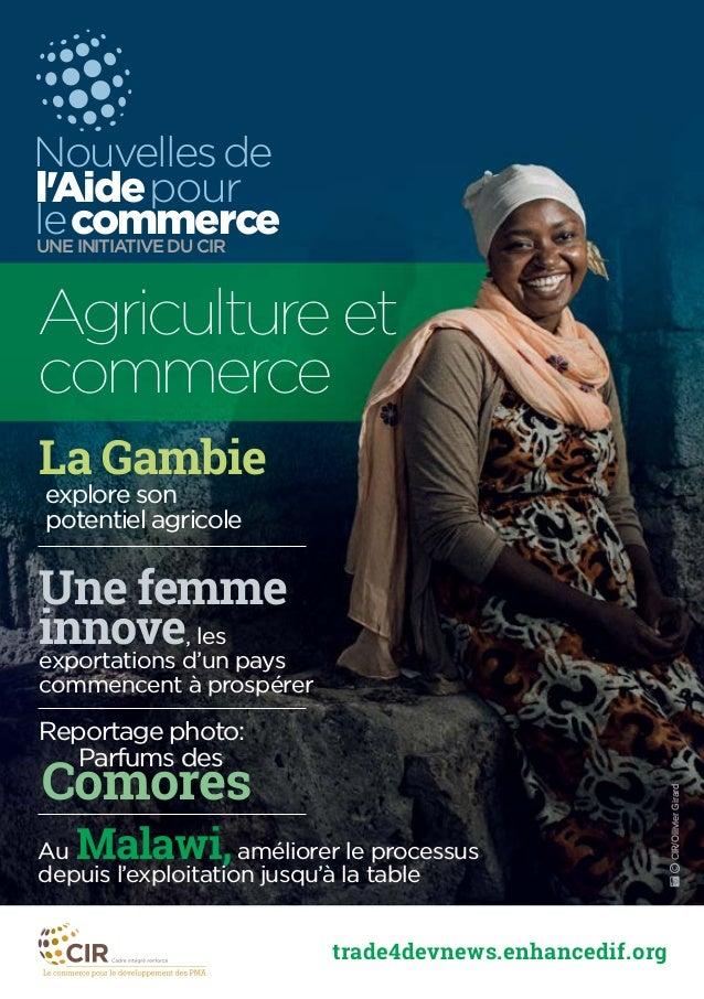 trade4devnews.enhancedif.org La Gambie explore son potentiel agricole Une femme innove, les exportations d'un pays commenc...